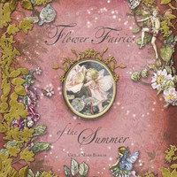 Flower Fairies of the Summer (Flower Fairies)