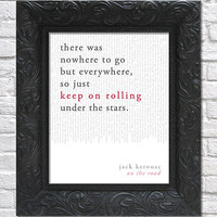 literary art print / book quote // on the road; jack kerouac