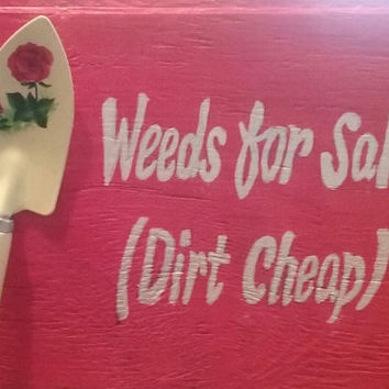 Garden sign | Decorated Garden Spade | Yard Art | Redl |White | Rustic | Chic| Distressed | UPCYCLED | Re-claimed wood | Gardener Gift