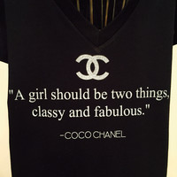 A GIRL SHOULD BE CLASSY AND FABULOUS BLACK CHANEL INSPIRED V NECK T SHIRT HOTTT!