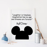 Walt Disney Quote | Imagination Art PrintNursery Wall Art Print | Laughter Is Timeless, Imagination Has No Age, And Dreams Are Forever