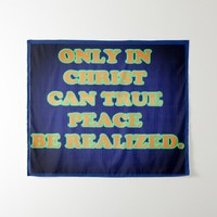 Only In Christ Can True Peace Be Realized. Backdrop