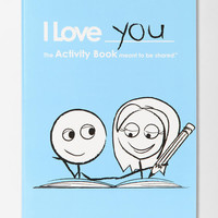I Love You Activity Book By LoveBook & Robyn Durst