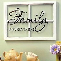 Family Is Everything Sentiment Window Pane Wall Hanging Wall Art Sign Home Decor
