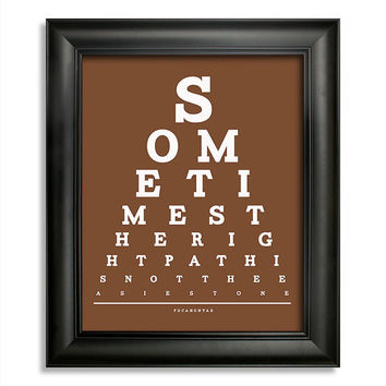Pocahontas, Sometimes The Right Path Is Not The Easiest One Eye Chart, 8 x 10 Giclee Print BUY 2 GET 1 FREE