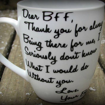 Personalized Best friend mug, Dear BFF mug, Thank you Gift, Friendship Mug, Bestie Gift, Friendship Message cup, Birthday gift for a friend
