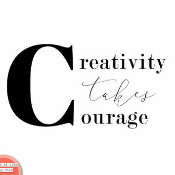 Black and white wall art quotes, creativity takes courage, minimalist art, Scandinavian print, digital download quote print, Henri Matisse