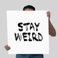Black and White Motivational Wall Decor Modern Art Stay Weird Typography Quote Poster Inspirational Quote Print Typography Office Decor
