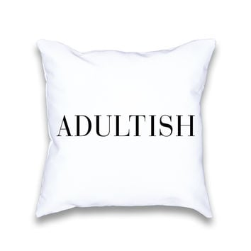 Adultish Typography Throw Pillow