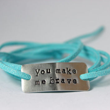 you make me brave bracelet, handstamped, wrap bracelet, quote bracelet, religious, christian, inspirational,christmas ift, birthday gift