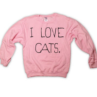 I Love Cats Sweatshirt Light Pink Kitten Kitty Catz Cat Sweater Jumper Top Clothing 023 Light Pink