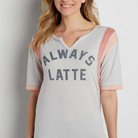 burnwash tee with always latte graphic | maurices