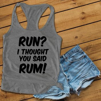 Run i thought you said rum Women's Ideal Racerback Tank