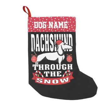 Personalized Dachshund Through The Snow Holiday Small Christmas Stocking