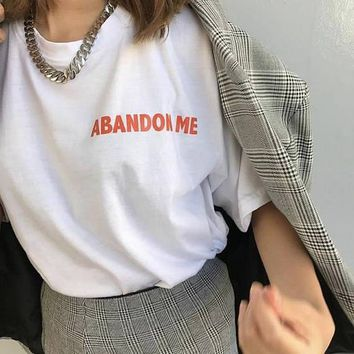 New Arrive Casual Style Clothes Aesthetic Tee Abandon Me Red Letter Tumblr T-Shirt Unisex Tops Cool Girl Tee Outfit tshirt