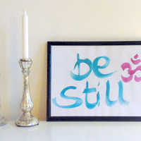 Be still & Om - blue and pink on white - Yoga Wall Art Print handmade written - original by misssfaith