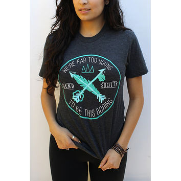 Too Young T-Shirt