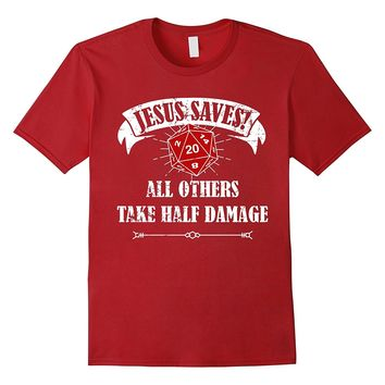 Funny DND Jesus Saves Shirt Dungeon RPG Boardgame