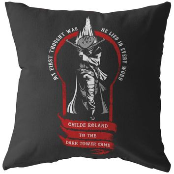 Childe Roland To The Dark Tower Came Pillows