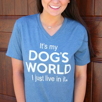 It's My Dog's World - Slate - Short Sleeve – ATX Mafia®