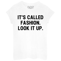 It's Called Fashion Tee