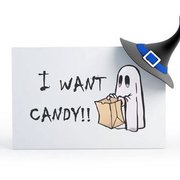 Funny Halloween card, I want candy, bedsheet ghost, cute halloween card, black and white, blank inside greetings card, funny ghost