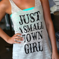 Small Town Girl {Tank}