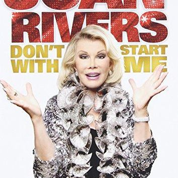 Joan Rivers & Scott L. Montoya - Joan Rivers - Don't Start with Me