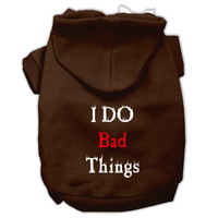I Do Bad Things Screen Print Pet Hoodies Brown XL (16)