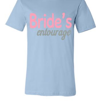 Bride's entourage - Unisex T-shirt