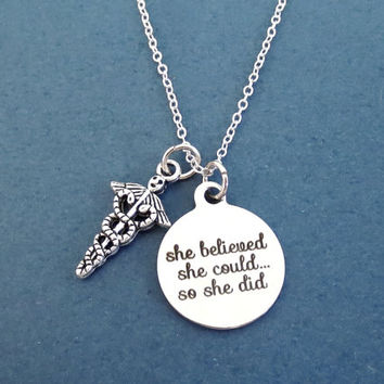Medical, Achievement, she believed, she could... so she did, Silver, Necklace, Healing, Cancer, Doctor, Nurse, Caduceus Gift, Jewelry