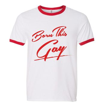 Born This Gay Pride Ringer Tee