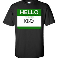 Hello My Name Is KING v1-Unisex Tshirt