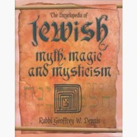 Encyclopedia of Jewish Myth, Magic & Mysticism