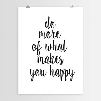 "PRINTABLE""Do More Of What Makes You Happy""Motivational Print Inspirational Art Home Decor Print Black And White Wall Art Word Art Poster"
