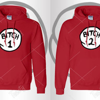 Bitch 1 Bitch 2 Hoodie Hoodies Sexy Drunk Bro Trouble Thing Series Sweatshirts Sweatshirt Tank tops T-shirts Couple Hoodies Matching Hoodies