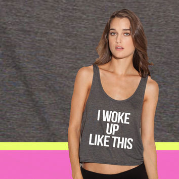 I Woke Up Like This ladies' flowy tanktop