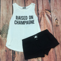 Raised on Champagne: White