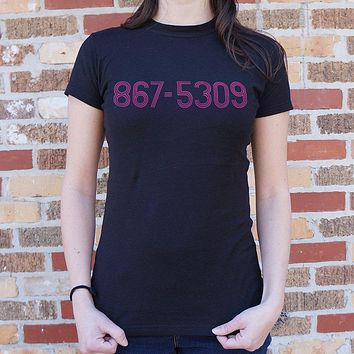 The Classic 867-5309 Number Song Ladies T-Shirt