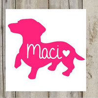 Dachshund Name Puppy Dog Decal for Cars, Yeti, RTIC'S, Laptop, Dog Bowls and Much More - Weenie Dog - Dog Name - Dog Mom