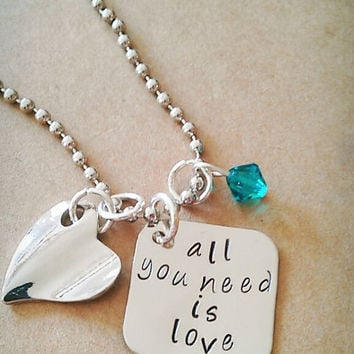 """Hand Stamped """"All You Need Is Love"""" Necklace"""