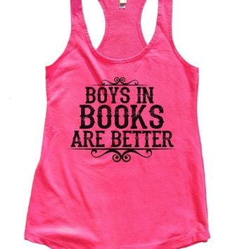 BOYS IN BOOKS ARE BETTER Womens Workout Tank Top