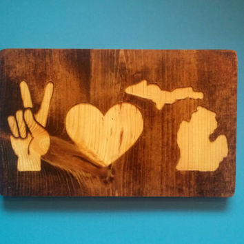 PEACE LOVE MICHIGAN reclaimed/rustic wall decor (Custom in your state!)