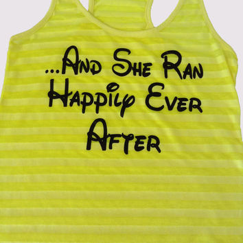 And She Ran Happily Ever After. Neon Yellow. Running Tank Top. Running Shirt. Princess Tank. Marathon Tank. Half Marathon Shirt. WorkItWear