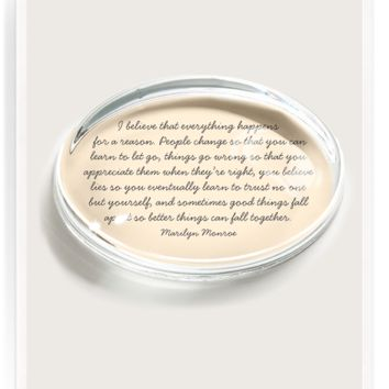 I Believe That Everything Happens Crystal Oval Paperweight