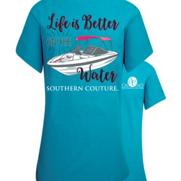Southern Couture Better on the Water Boat T-Shirt