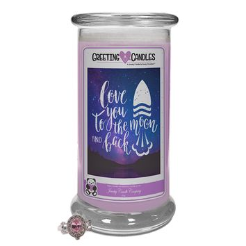 Love You To The Moon & Back | Jewelry Greeting Candle