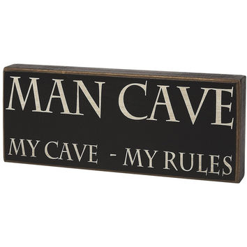 Man Cave, My Cave, My Rules, Box Sign