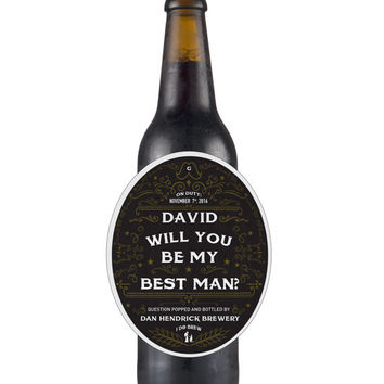 Custom Groomsmen Wine/Beer/Liquor Label - Ask Best Man - Wedding Party Beer Label - Personalized Groomsman Gift - Will you be my Best Man