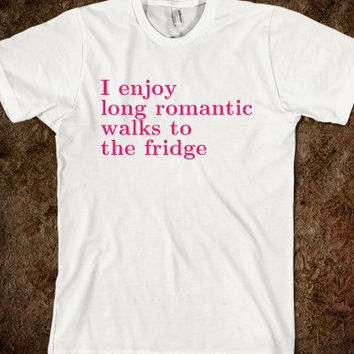 I Enjoy Long Romantic Walks to the Fridge Adult T-Shirt - Pink or Gray Font